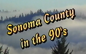 Sonoma County in the ... collection opening screen